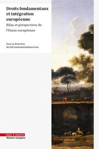 Joël Andriantsimbazovina - Droits fondamentaux et intégration européenne - Bilan et perspectives de l'union européenne.