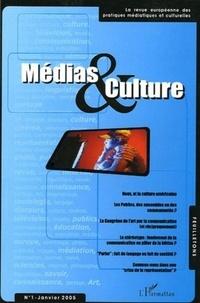 Joël Augros et Pierre Beylot - Médias & Culture N° 1, janvier 2005 : .