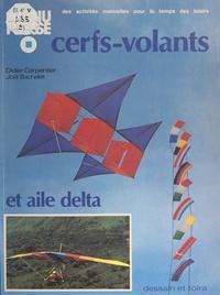 Joël Bachelet et Didier Carpentier - Cerfs-volants et aile delta.