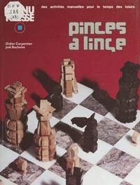 Joël Bachelet et Didier Carpentier - Pinces à linge.