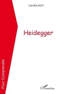 Joël Balazut - Heidegger.