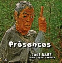 Joël Bast - Présences.