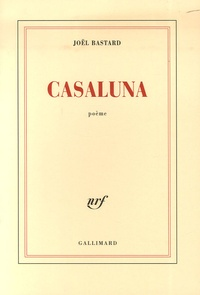 Joël Bastard - Casaluna.