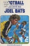 Joël Bats et J.-F. Arrigoni-Neri - Football.