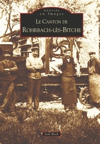 Joël Beck - Le Canton de Rohrbach-Les-Bitche.