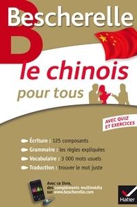 Téléchargements ebook gratuits amazon Bescherelle Le chinois pour tous  - Écriture, Grammaire, Vocabulaire...