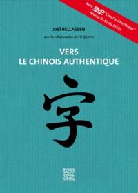 Joël Bellassen - Vers le chinois authentique. 1 DVD