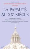 Joël-Benoît d' Onorio et  Collectif - La Papauté au XXe siècle - Colloque de la Fondation Singer-Polignac.