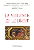 Joël-Benoît d' Onorio et Gaëtan Di Marino - La violence et le droit.
