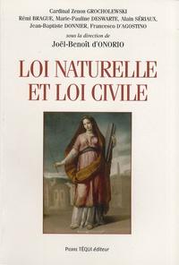 Joël-Benoît d' Onorio - Loi naturelle et loi civile - Actes du XXIe colloque de la Confédération des Juristes catholiques de France.