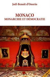 Joël-Benoît d' Onorio - Monaco, monarchie et démocratie.