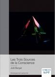 Joël Berger - Les trois sources de la conscience.