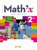 Joël Berhouet et Frédéric Bro - Mathématiques 2de Math 'x.