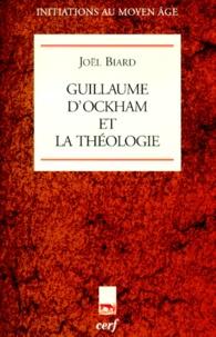 Joël Biard - Guillaume d'Ockham et la théologie.