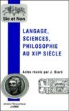 Joël Biard et  Collectif - Langage, sciences, philosophie au XIIème siècle.