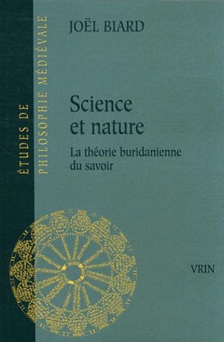 Joël Biard - Science et nature la théorie buridanienne du savoir.