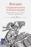 Joël Blanchard - Bréviaire à l'usage des princes et des pauvres gens - Sentences des XIVe et XV siècles.