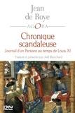 Joël Blanchard et François Laurent - PDT VIRTUELPOC  : La Chronique scandaleuse - Journal d'un parisien au temps de Louis XI.