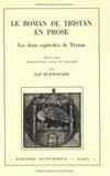 Joël Blanchard - Le roman de Tristan en prose - Les deux captivités de Tristan.