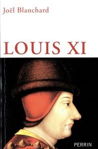 Joël Blanchard - Louis XI.
