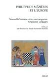 Joël Blanchard et Renate Blumenfeld-Kosinski - Philippe de Mézières et l'Europe - Nouvelle histoire, nouveaux espaces, nouveaux langages.