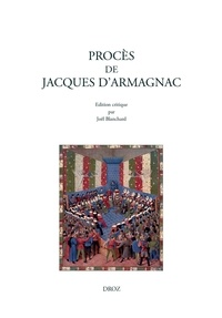 Joël Blanchard - Procès de Jacques d'Armagnac.