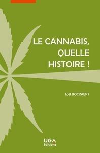 Joël Bockaert - Le cannabis, quelle histoire !.
