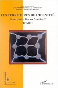 Joël Bonnemaison - Géographie et Cultures  : Le territoire, lien ou frontière ? - Les territoires de l'identité.