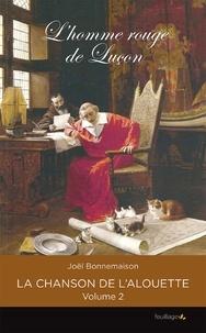 Joël Bonnemaison - L'homme rouge de Luçon.
