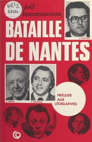 La bataille de Nantes : prélude aux législatives