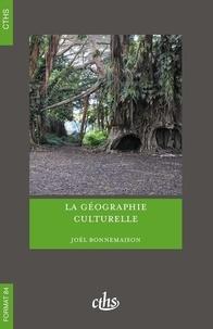 Joël Bonnemaison - La géographie culturelle.