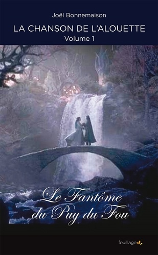 Joël Bonnemaison - Le fantôme du Puy du Fou.