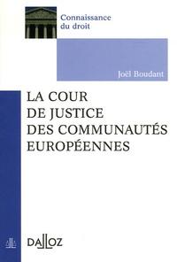 Joël Boudant - La Cour de justice des Communautés européennes.