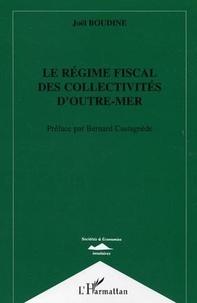 Joël Boudine - Le régime fiscal des collectivités d'outre-mer.