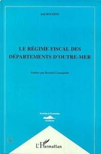 Joël Boudine - LE REGIME FISCAL DES DEPARTEMENTS.