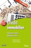Jöel Boumendil et Laurence Barnier - Crédit immobilier - Empruntez malin, dépensez moins.