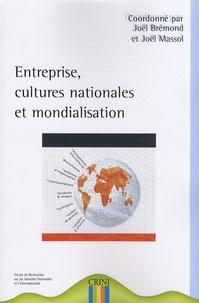 Joël Brémond et Joël Massol - Entreprise, cultures nationales et mondialisation.