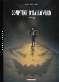 Joël Callède et  Denys - Comptine d'Halloween Tome 1 : Réminiscences.