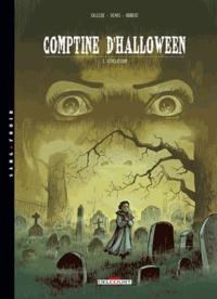 Joël Callède et  Denys - Comptine d'Halloween Tome 3 : Révélations.