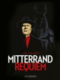 Joël Callède - Mitterrand requiem.