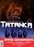 Joël Callède et Gaël Séjourné - Tatanka  : Pack en 2 volumes : Tome 1, Morsure ; Tome 4, Infiltration.