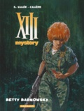 Joël Callède et Sylvain Vallée - XIII Mystery Tome 7 : Betty Barnowsky.