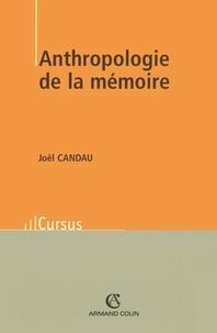 Joël Candau - Anthropologie de la mémoire.