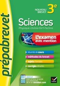 Joël Carrasco et Gaëlle Cormerais - Sciences 3e (Physique-chimie, SVT, Techno) - Prépabrevet L'examen avec mention - fiches, méthodes et sujets de brevet.