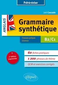 Joël Cascade - Grammaire synthétique anglais B2-C1.