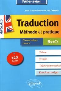 La traduction anglais B2/C1 - Méthode et.