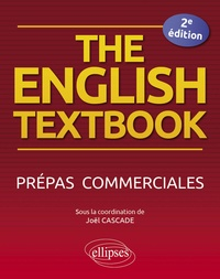 Joël Cascade - The English Textbook - Prépas commerciales.
