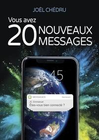 Joël Chédru - Vous avez 20 nouveaux messages.