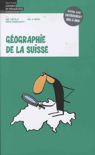 Joël Chételat et Pierre Dessemontet - Géographie de la Suisse.
