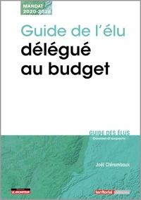 Joël Clérembaux - Guide de l'élu délégué au budget.